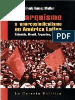 Anarquismo y Anarcosindicalismo en America Latina - Alfredo Gomez Muller