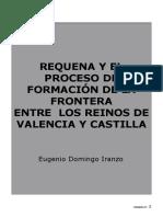 Requena y el proceso de formación de la frontera entre los Reinos de Valencia y Castilla