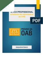 ÉTICA PROFISSIONAL e Estatuto da Advocacia e da OAB