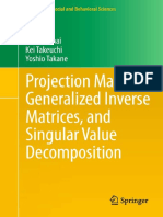 (Statistics for Social and Behavioral Sciences) Haruo Yanai, Kei Takeuchi, Yoshio Takane (Auth.)-Projection Matrices, Generalized Inverse Matrices, And