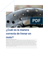 Cuál Es La Manera Correcta de Frenar en Moto