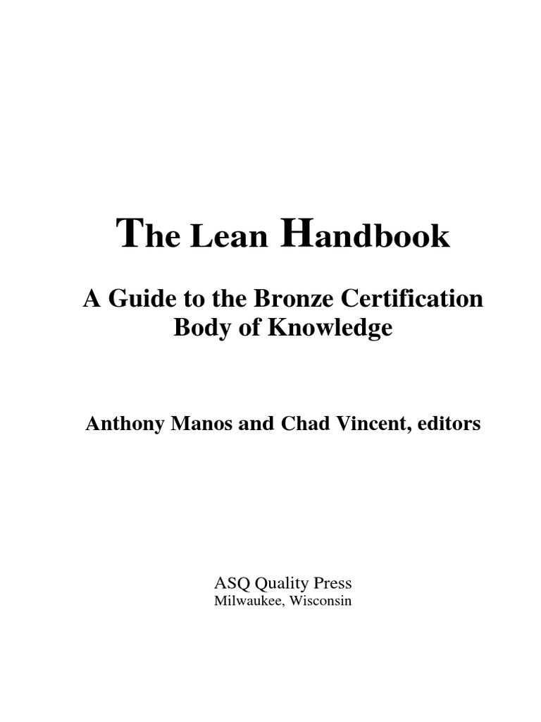The lean handbook a guide to the bronze certification body of the lean handbook a guide to the bronze certification body of knowledge without the cover lean manufacturing professional certification 1betcityfo Choice Image