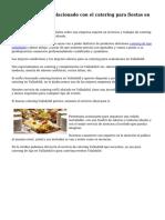 Un gran negocio relacionado con el catering para fiestas en Valladolid