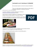 Un buen servicio relacionado con el catering en Valladolid