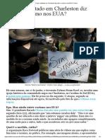 23.06.2015 - O Que o Atentado Em Charleston Diz Sobre o Racismo Nos EUA_ _ Folha