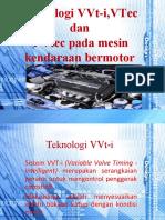 Teknologi VVt-i,VTec Dan