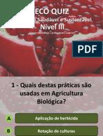 Eco Quiz   Alimentação Saudável e Sustentável   Nível III