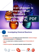 a 3 0 - chemical change is a process that involves recombining atoms and energy flows