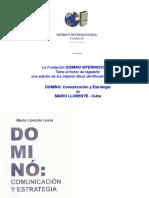 DOMINO . Comunicación y Estratégia