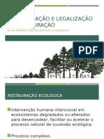 Normatização e Legalização Da Restauração