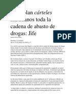 Controlan Cárteles Mexicanos Toda La Cadena de Abasto de Drogas