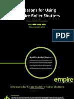 5 Reasons for Using Bushfire Roller Shutters - Presentation
