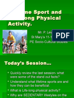 Lifetime Sport and Life Long Physical Activity