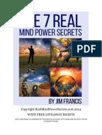 7 Real Mind Power Secrets- Ok to Share
