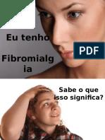 Eu Tenho Fibromialgia
