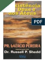 Láercio Pereira - A Existência de Deus e Dos Ateus