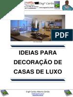 Ideias para Decoração de Casas de Luxo