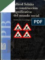 Schutz Alfred La Construccion Significativa Del Mundo Social