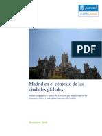 Madrid en el contexto de las ciudades globales.