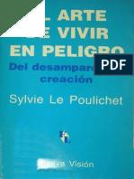 El Arte de Vivir en Peligro -Sylvie Le Poulichet
