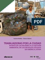 Trabajadoras por la ciudad aporte de las mujeres a la gestión ambiental de los residuos sólidos en América Latina