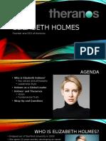 Elizabeth Holmes / Theranos