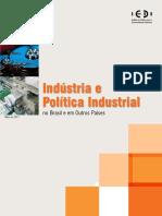 Indústria e Política Industrial No Brasil e Em Outros Países