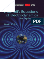 Maxwell's Equations of Electrodynamics an Explanation [2012]