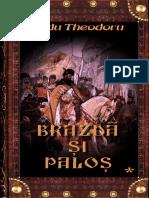 RaduTheodoru-Brazda Si Palos