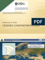 Prezentare PP - Căderea Constantinopolului