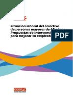 Situacion Laboral Del Colectivo de Personas Mayores de 45 Anos