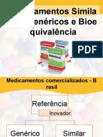 Medicamentos Similares, Genéricos e Bioequivalência
