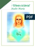 Diario Del Puente a La Libertad Madre Maria