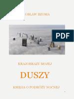 Jarosław Bzoma - Krajobrazy Mojej Duszy Cz.I - KSIĘGA O PODRÓŻY NOCNEJ