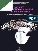 Atlas of the Mediterranean Seashells. Vol. 3. Giannuzzi-Savelli R. Et Alii, 1999 [Malacoshare]
