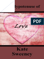 Sweeney, Kate - The Hypotenuse of Love