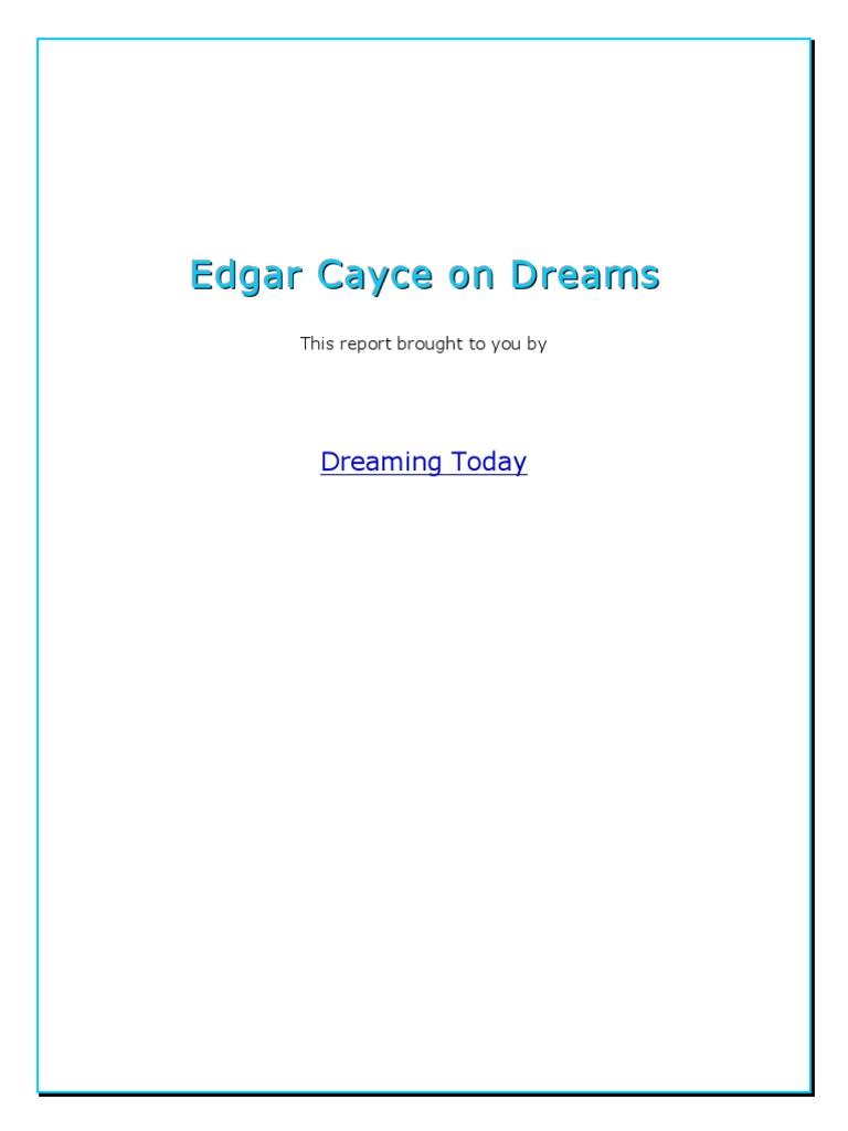 Edgar Cayce On Dreams Dream Unconscious Mind
