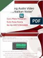 Editing Audio Video