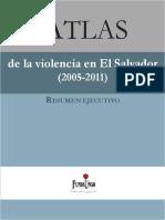 ATLAS de La Violencia en El Salvador 2005-2011 Resumen