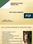 Why Teach Science in School?