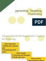 Segmenting, Targeting, Positioning