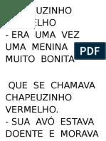 Texto Fatiado Chapeuzinho Vermelho