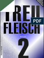 TREUFLEISCH [RATLOS MIT FRUST]