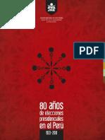 80 Años de Elecciones Presidenciales en El Perú