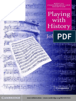 Playing With History. the Historical Approach to Musical Performance