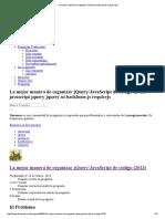 La Mejor Manera de Organizar JQuery_JavaScript de _ Javascript