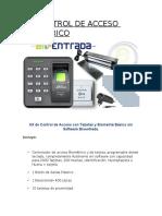 Kit Control de Acceso Biometrico