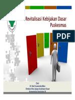 Revitalisasi Kebijakan Dasar Puskesmas_22nov2013_edit1 [Compatibility Mode]