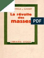 José Ortega y Gasset-La Révolte Des Masses -Delamain Et Boutelleau (1937)