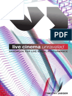 Live cinema unraveled